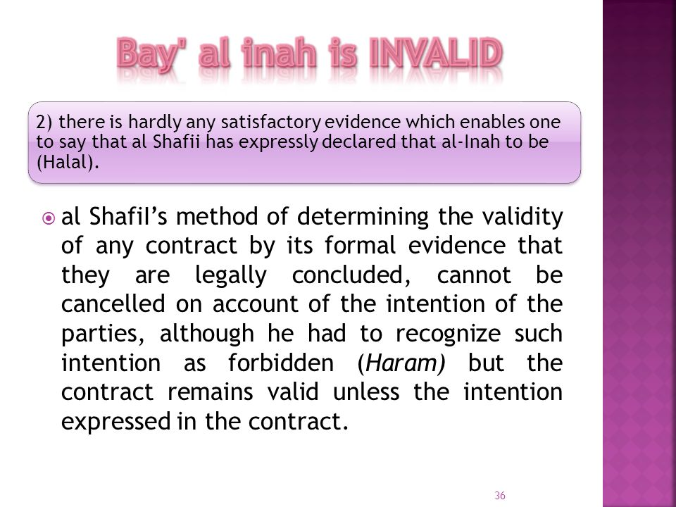 al ShafiIs method of determining the validity of any contract by its formal evidence that they are legally concluded, cannot be cancelled on account o