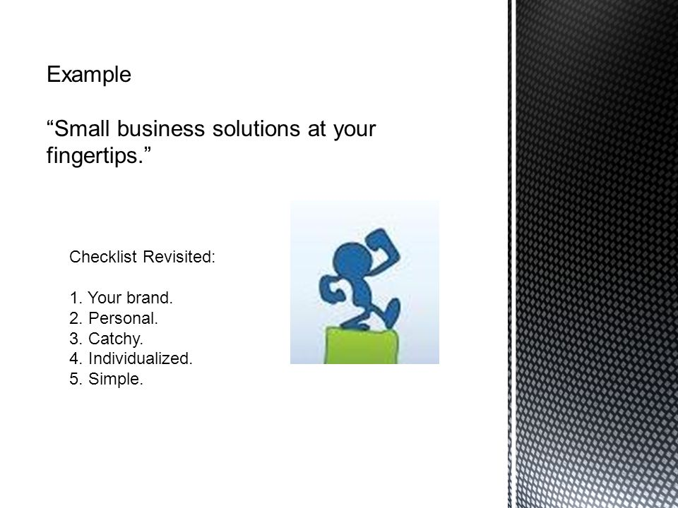 Example Small business solutions at your fingertips.