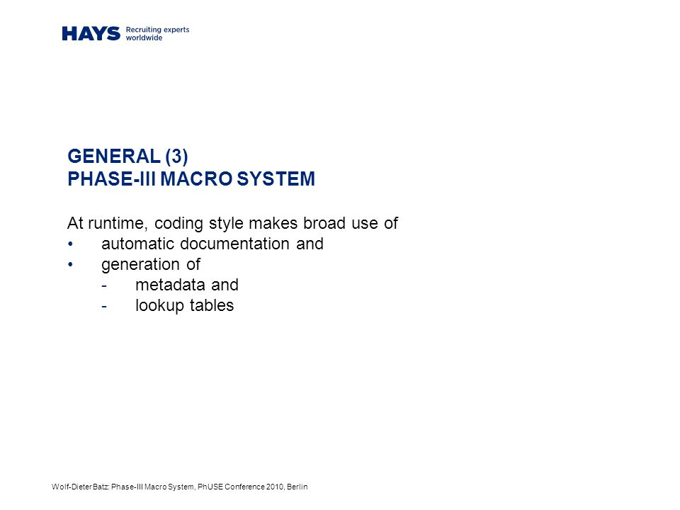 Wolf-Dieter Batz: Phase-III Macro System, PhUSE Conference 2010, Berlin source code (1) - %two_boca() declares and upper level processing