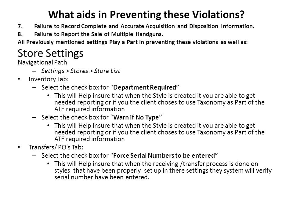 What aids in Preventing these Violations.