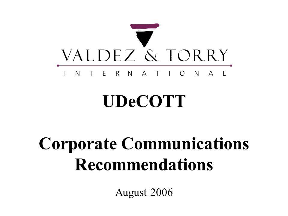UDeCOTT Corporate Communications Recommendations August 2006