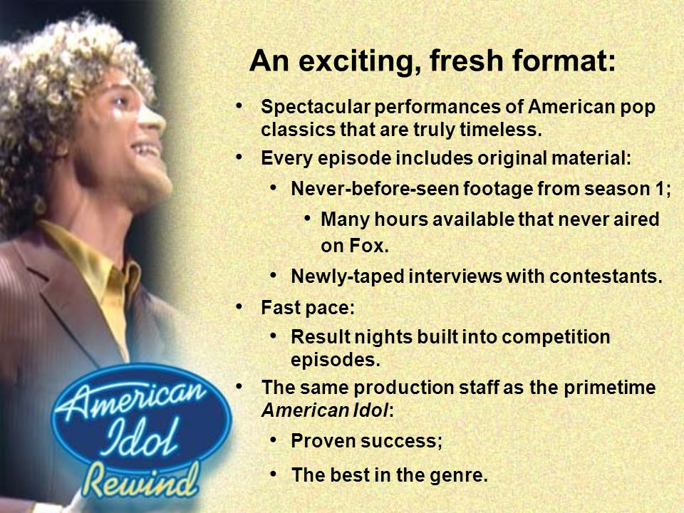 An exciting, fresh format: Spectacular performances of American pop classics that are truly timeless. Every episode includes original material: Never-