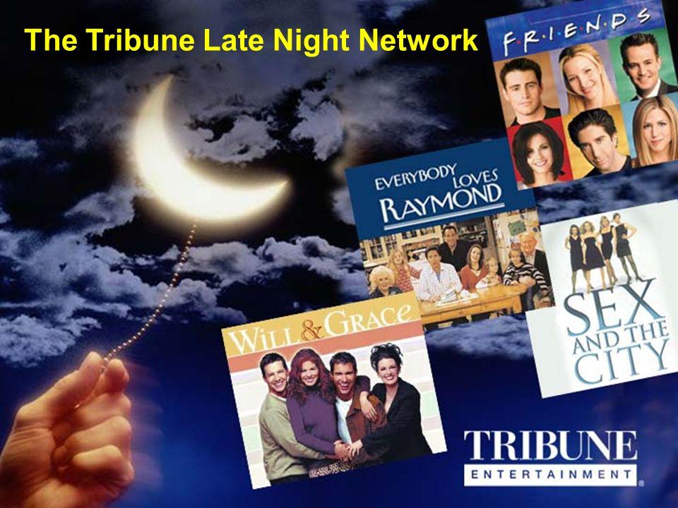 The Tribune Late Night Network