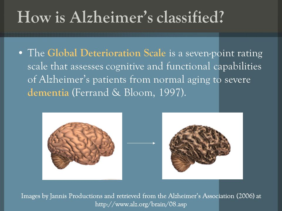 How is Alzheimers classified? The Global Deterioration Scale is a seven-point rating scale that assesses cognitive and functional capabilities of Alzh