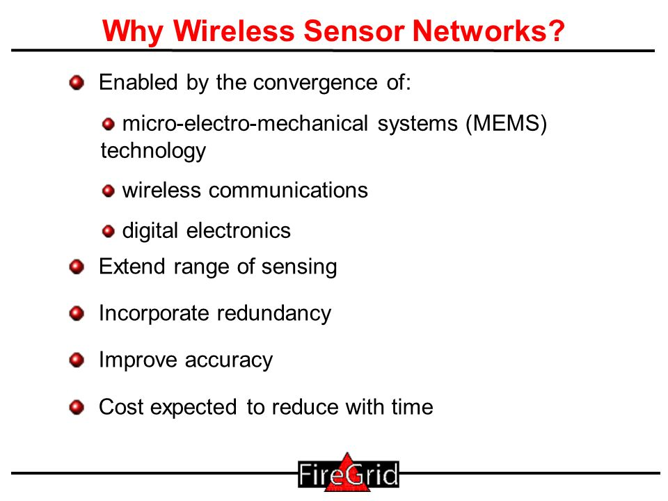 16 Why Wireless Sensor Networks.