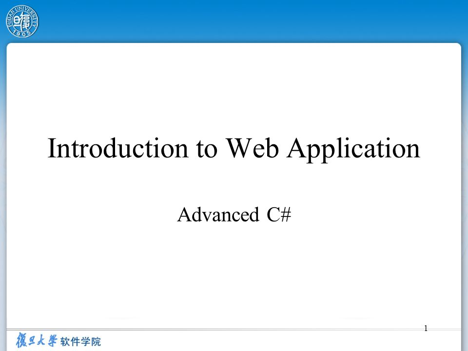 1 Introduction to Web Application Advanced C#