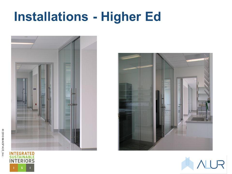 © 2010 MAiSPACE, Inc. Installations - Higher Ed