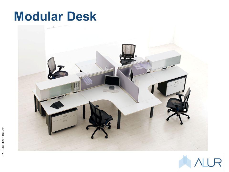 © 2010 MAiSPACE, Inc. Modular Desk
