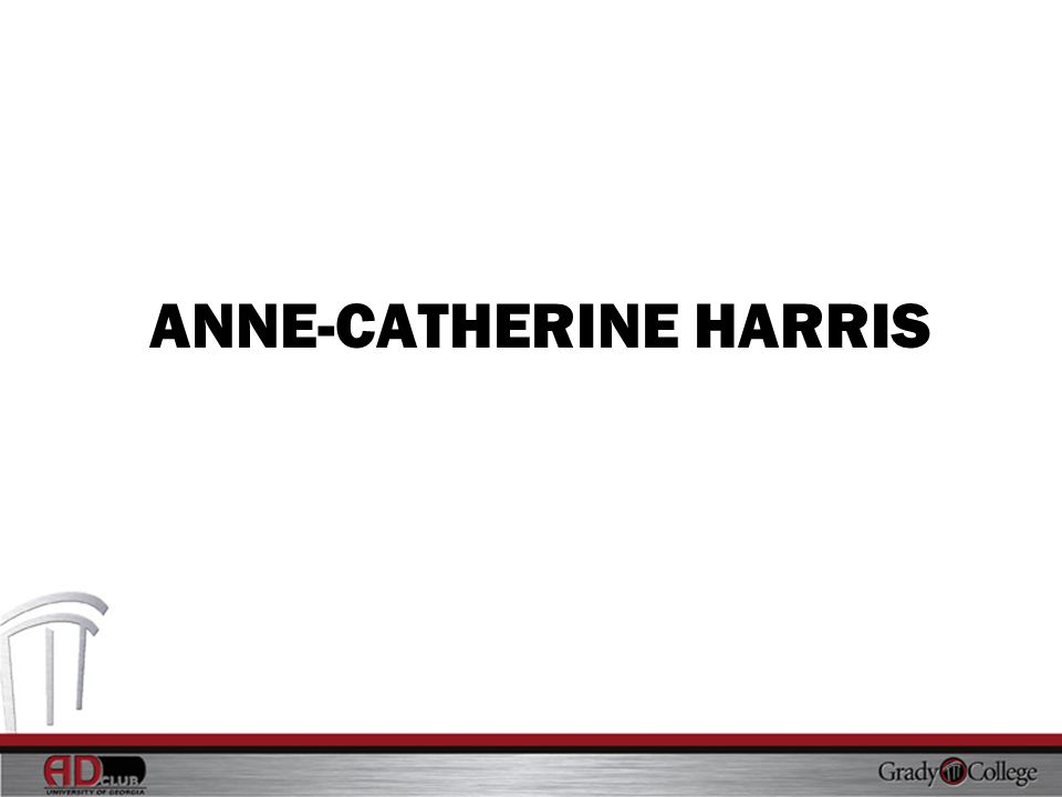 ANNE-CATHERINE HARRIS