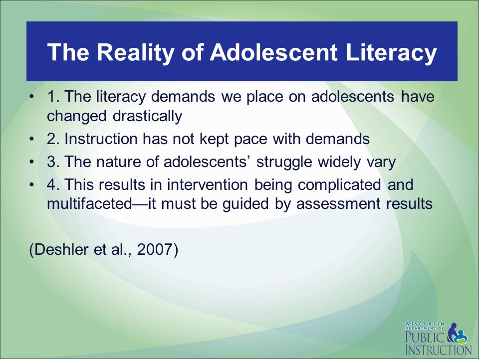 Read to Lead 1. The literacy demands we place on adolescents have changed drastically 2. Instruction has not kept pace with demands 3. The nature of a