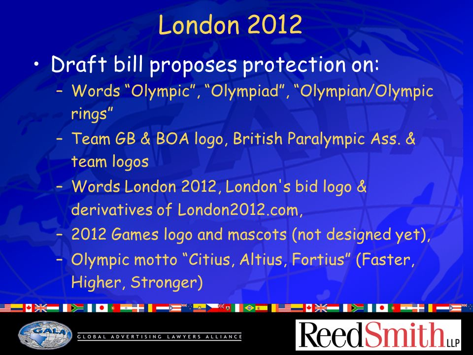 London 2012 Draft bill proposes protection on: –Words Olympic, Olympiad, Olympian/Olympic rings –Team GB & BOA logo, British Paralympic Ass.