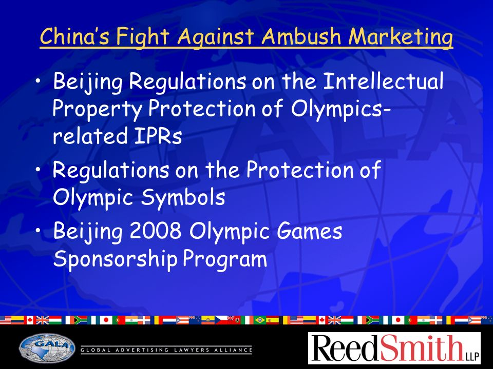 Chinas Fight Against Ambush Marketing Beijing Regulations on the Intellectual Property Protection of Olympics- related IPRs Regulations on the Protection of Olympic Symbols Beijing 2008 Olympic Games Sponsorship Program