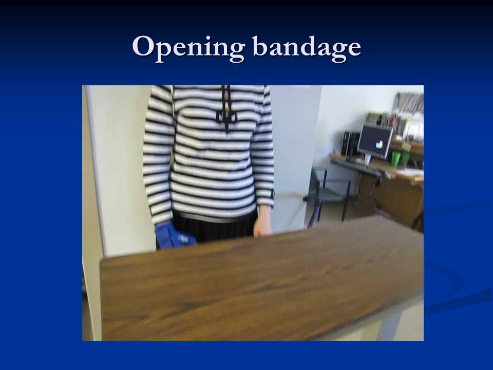 Opening bandage