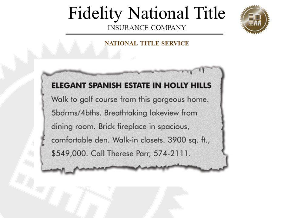 Fidelity National Title INSURANCE COMPANY NATIONAL TITLE SERVICE