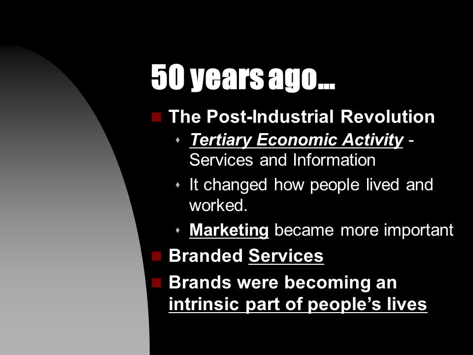 100 years ago… n The Beginnings of Modern Advertising: s Mass Manufacturing s Mass Distribution s Mass Communication s Mass Education s And disposable income.
