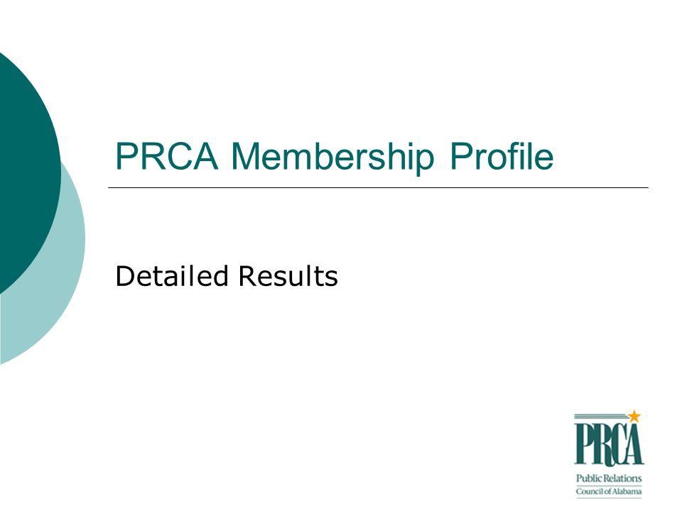 PRCA Membership Profile Detailed Results