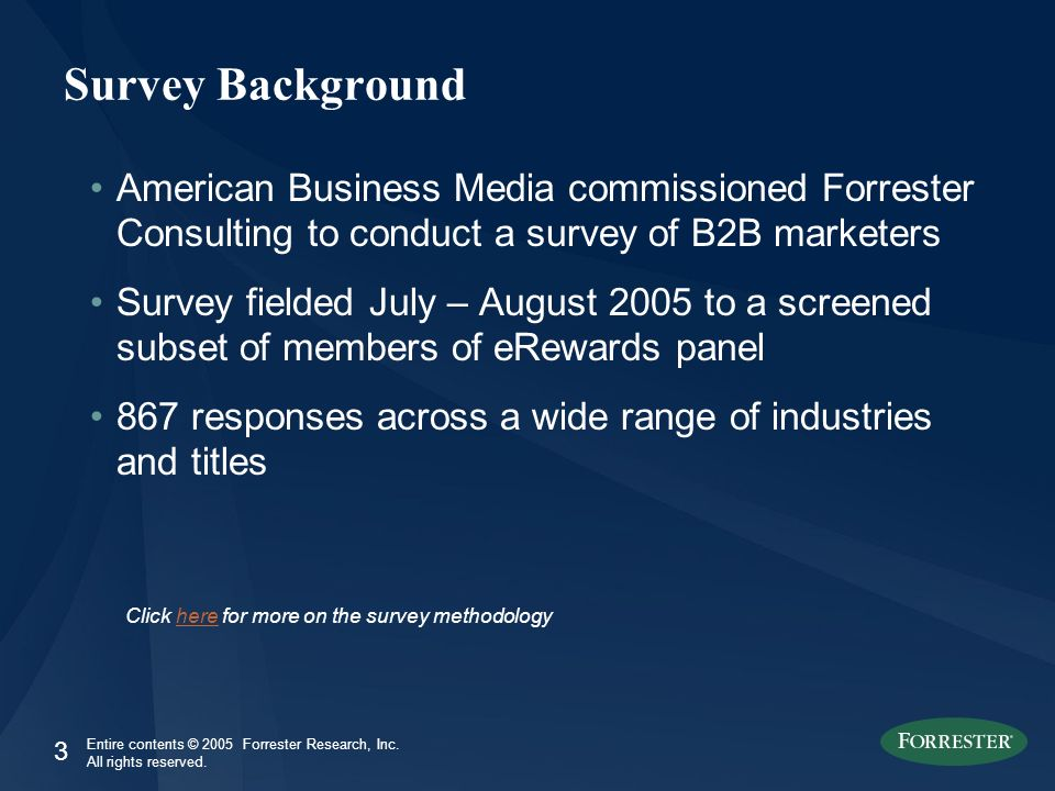 4 Entire contents © 2005 Forrester Research, Inc.All rights reserved.
