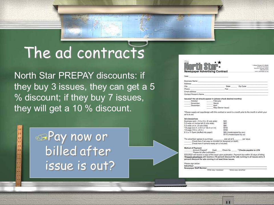The ad contracts / Ad copy is set or we design it