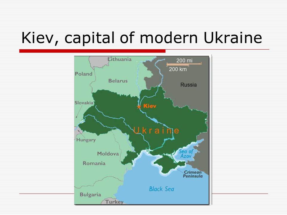 Kiev, capital of modern Ukraine