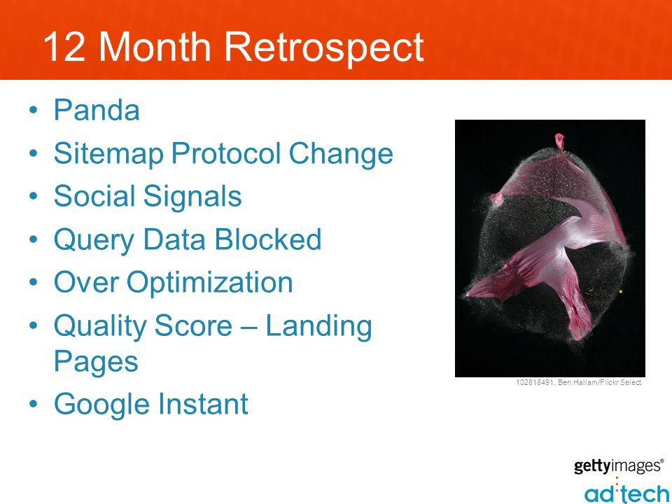 12 Month Retrospect Panda Sitemap Protocol Change Social Signals Query Data Blocked Over Optimization Quality Score – Landing Pages Google Instant 102818491, Ben Hallam/Flickr Select