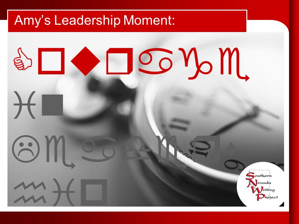 Amys Leadership Moment: What does leadership mean to you Courage in Leaders hip