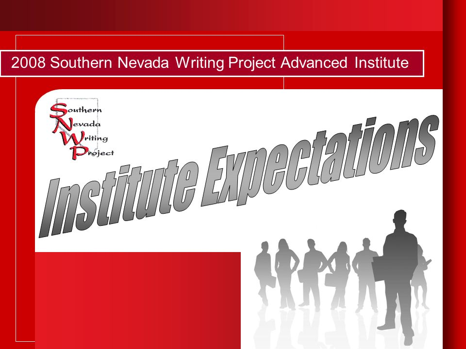 2008 Southern Nevada Writing Project Advanced Institute