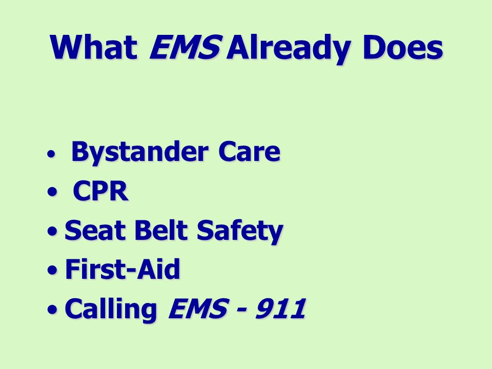 What can EMS do to Help