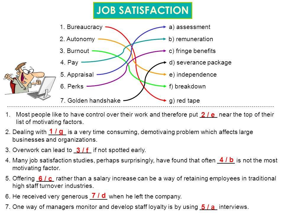 JOB SATISFACTION What would motivate you to work harder.