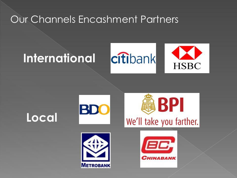 Our Channels Encashment Partners International Local