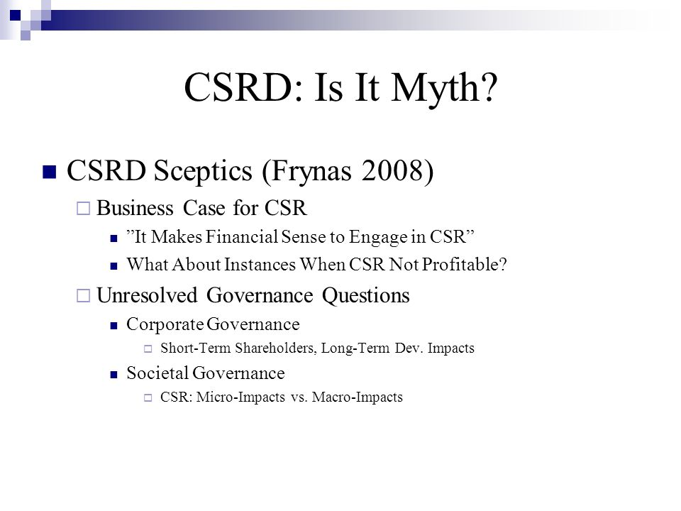 CSRD: Is It Myth.