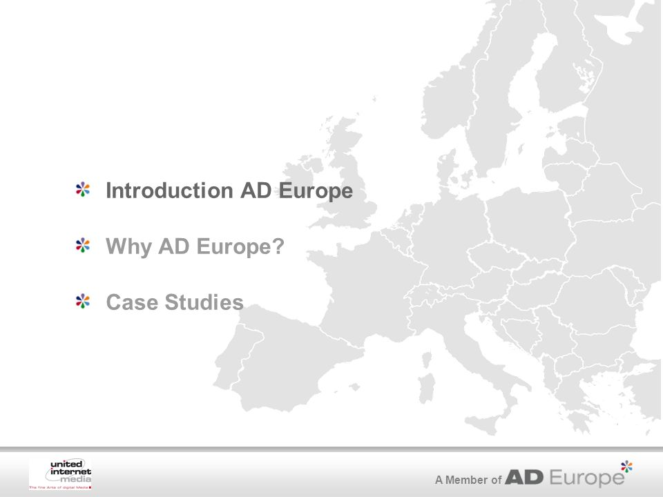 A Member of Introduction AD Europe Why AD Europe? Case Studies