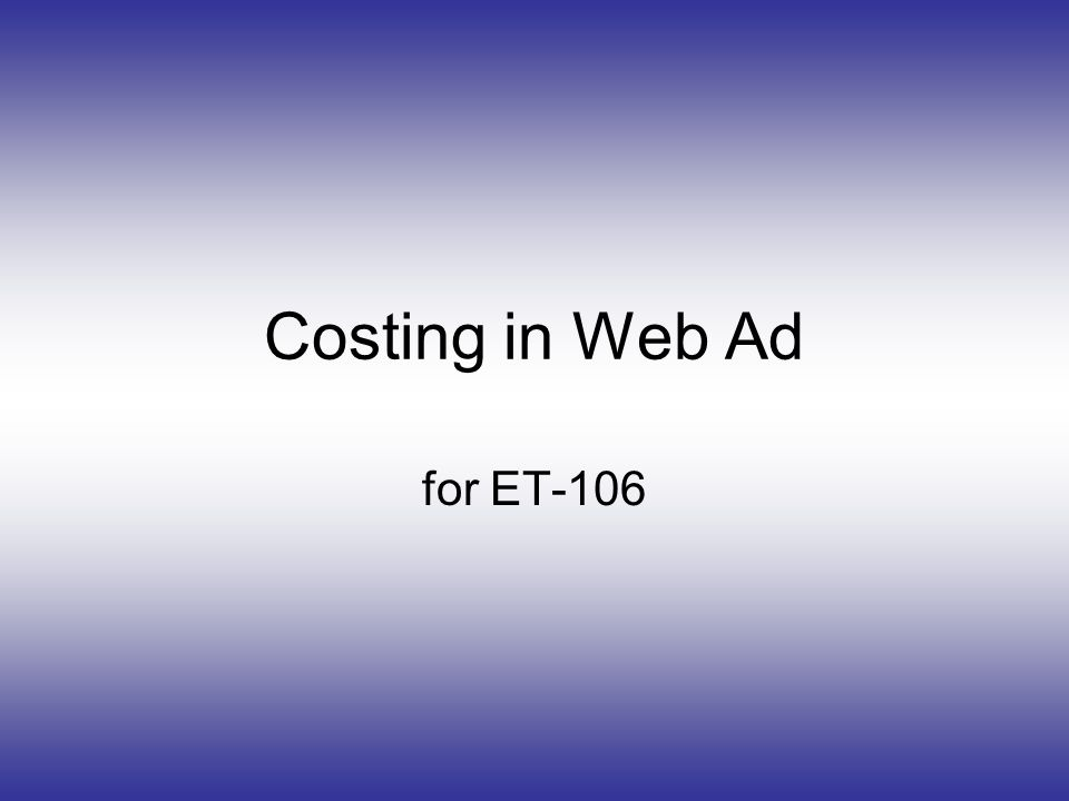 Costing in Web Ad for ET-106