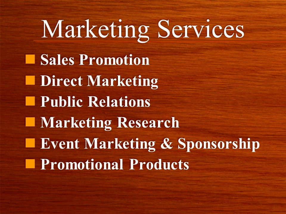 Marketing Services n Sales Promotion n Direct Marketing n Public Relations n Marketing Research n Event Marketing & Sponsorship n Promotional Products n Sales Promotion n Direct Marketing n Public Relations n Marketing Research n Event Marketing & Sponsorship n Promotional Products