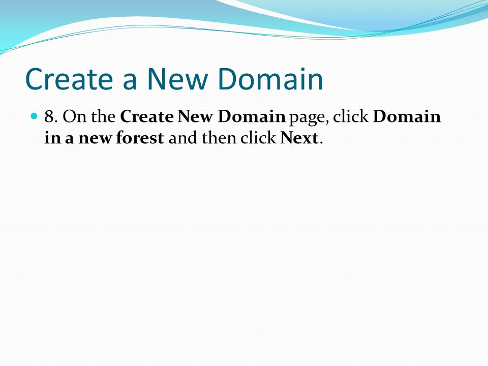 Create a New Domain 8.