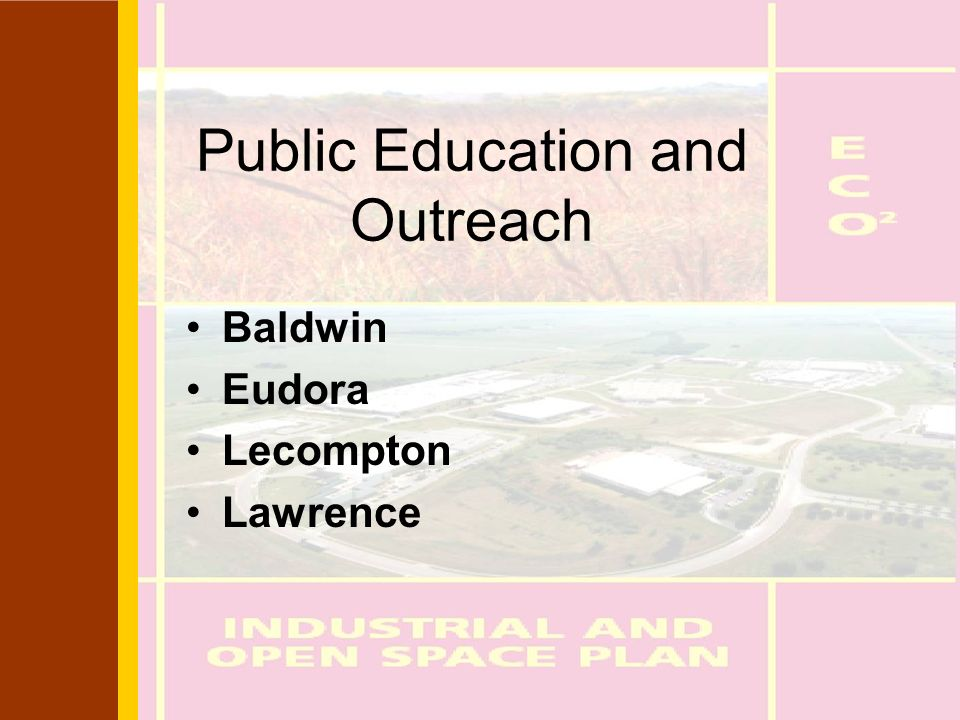 Public Education and Outreach Baldwin Eudora Lecompton Lawrence