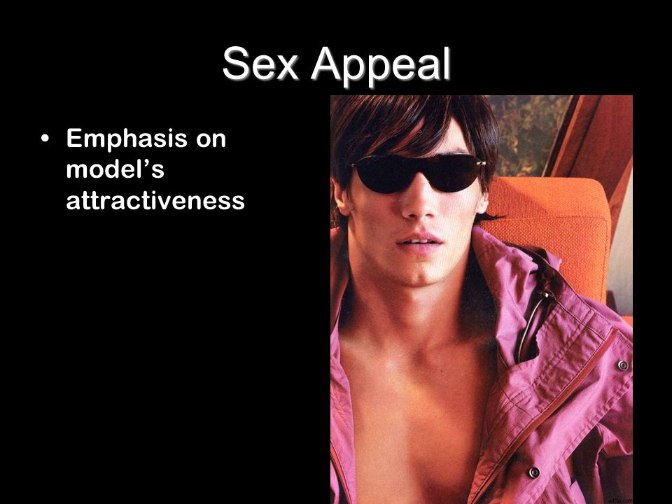 Sex Appeal Emphasis on models attractiveness