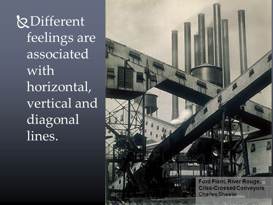 Different feelings are associated with horizontal, vertical and diagonal lines.