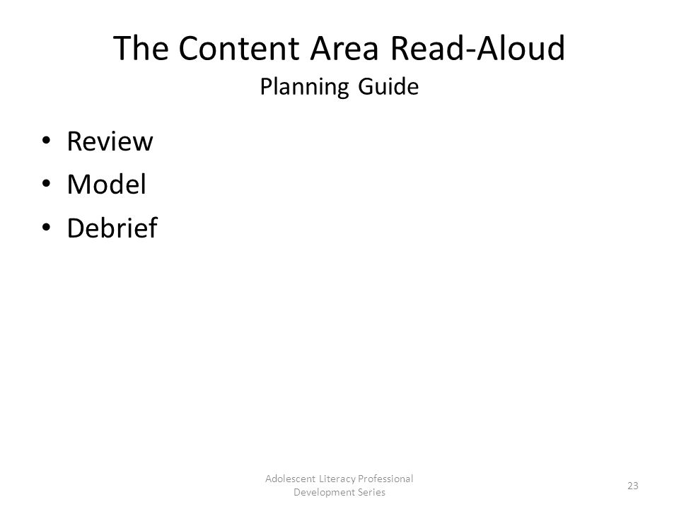 The Content Area Read-Aloud Planning Guide Review Model Debrief Adolescent Literacy Professional Development Series 23