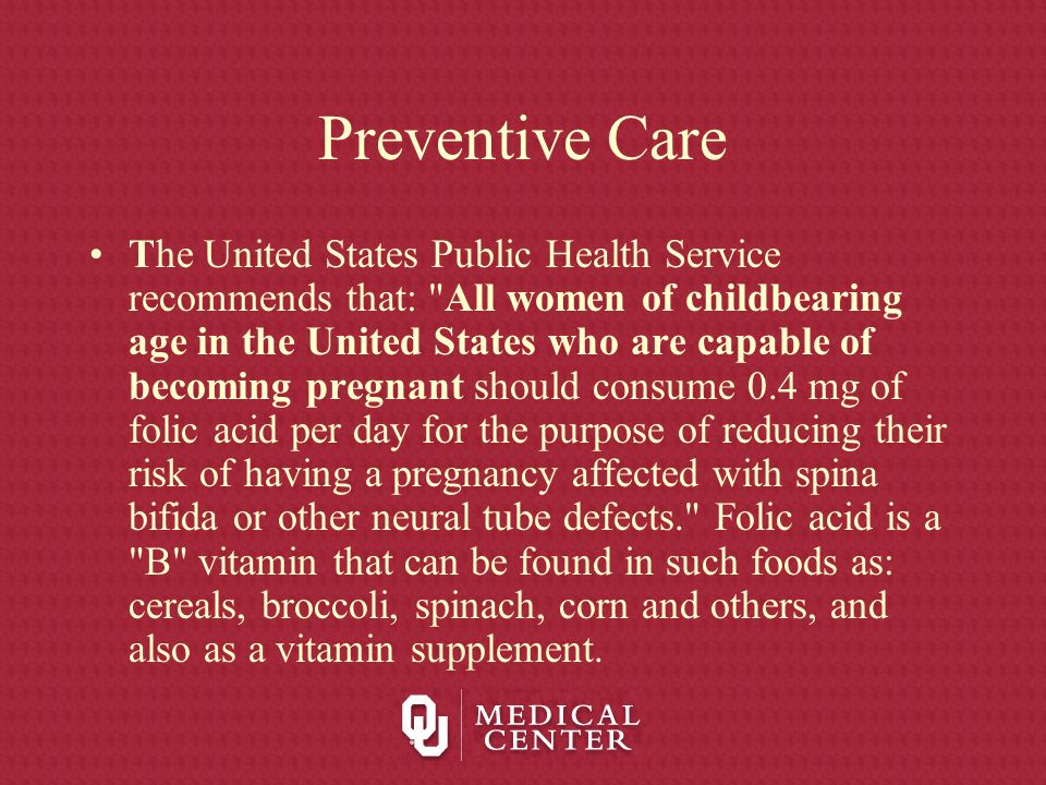 Preventive Care The United States Public Health Service recommends that: