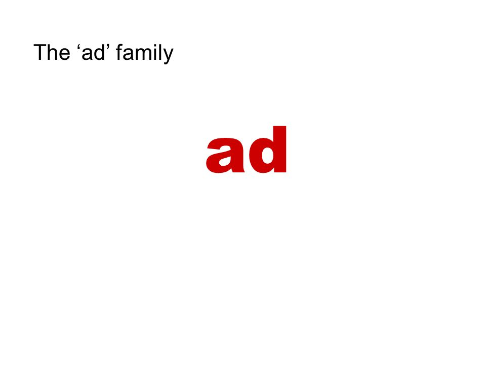 The ad family ad