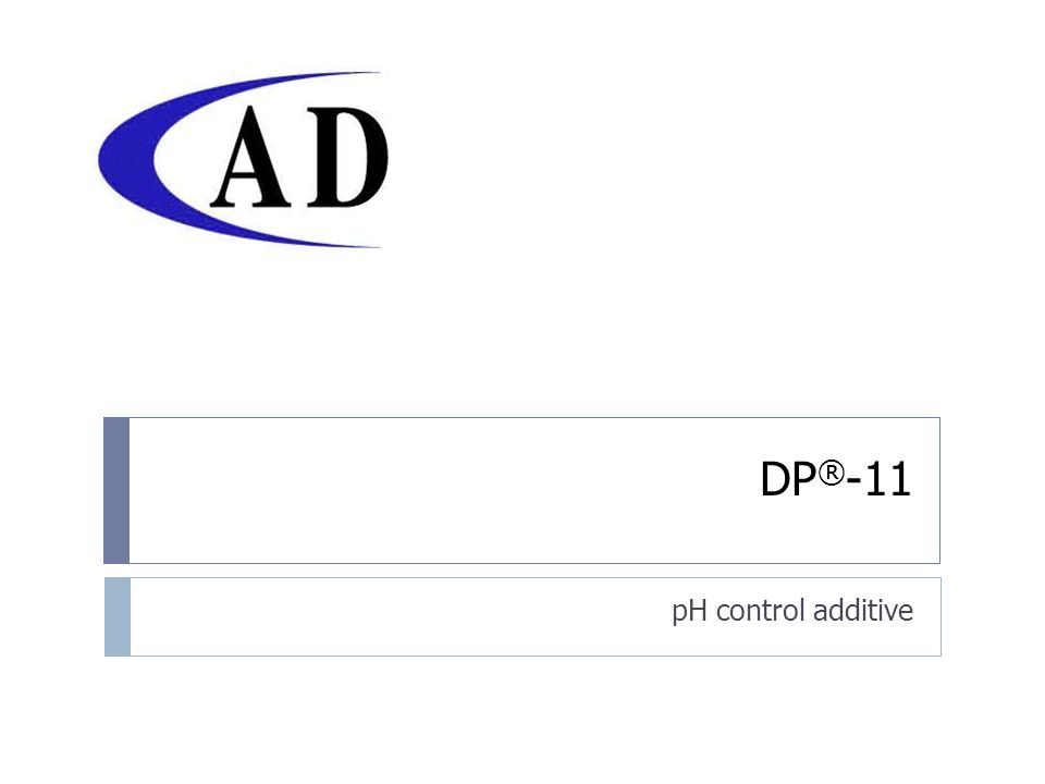 DP ® -11 pH control additive