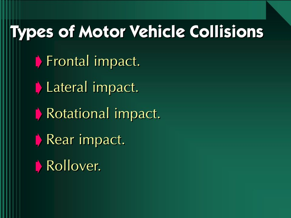 Frontal impact. Lateral impact. Rotational impact. Rear impact. Rollover. Frontal impact. Lateral impact. Rotational impact. Rear impact. Rollover. Ty
