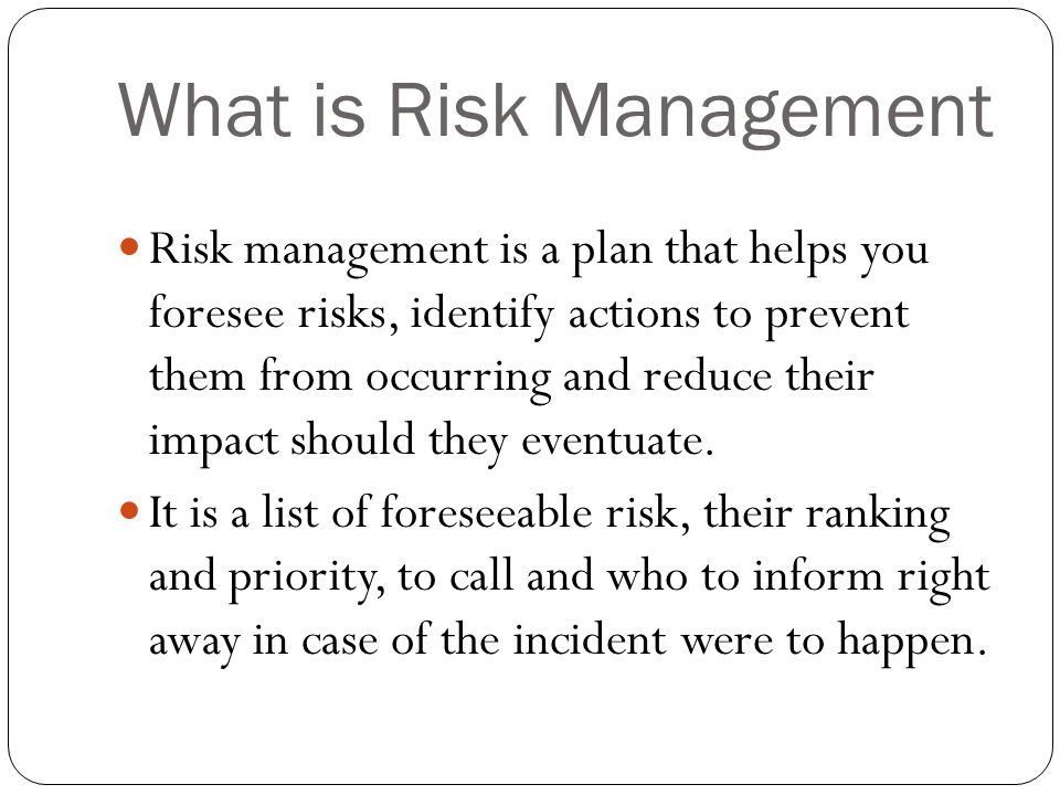 Why Risk Management is Important Risk management allows you to identify the unknowns, problems that may occur later on in a project.