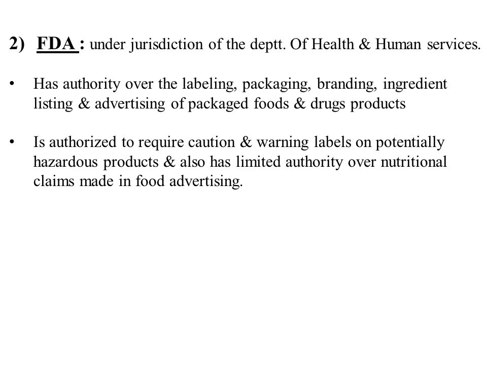 It has the authority to set rules for promoting these products & the power to seize food & drugs on charge of false & misleading advertising.