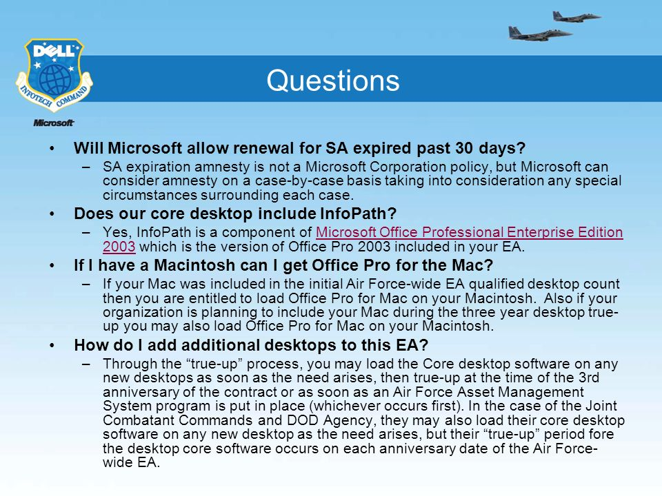 Questions Will Microsoft allow renewal for SA expired past 30 days? –SA expiration amnesty is not a Microsoft Corporation policy, but Microsoft can co