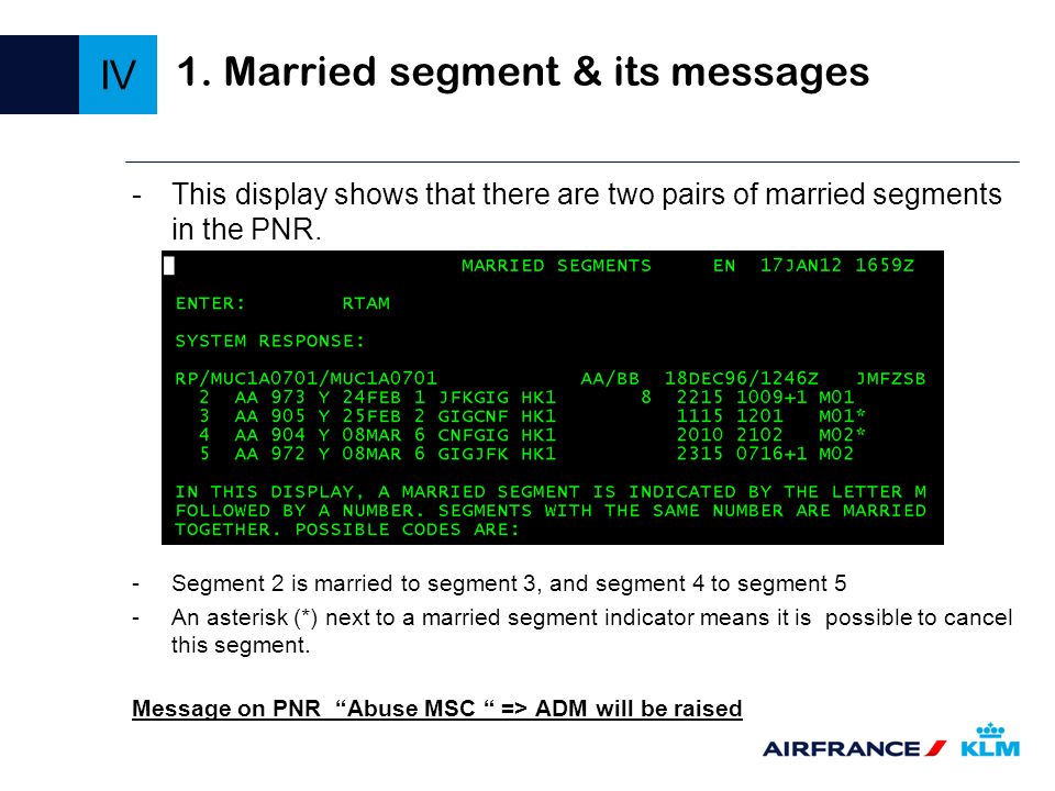 -This display shows that there are two pairs of married segments in the PNR. -Segment 2 is married to segment 3, and segment 4 to segment 5 -An asteri