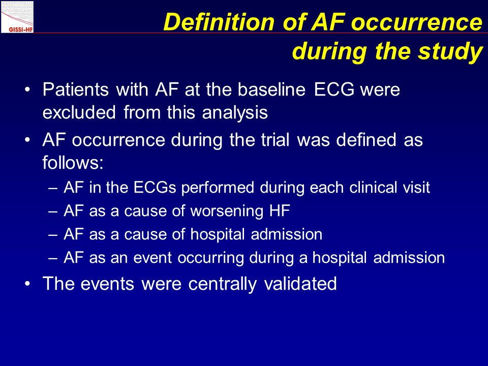 Incidence of AF in patients with chronic HF treated according to the present evidence-based treatments remains relevantly high (15.0%) Rosuvastatin treatment was associated with a decreased risk of AF occurrence (13% relative risk reduction, 2.1% absolute risk reduction) The difference reached the conventional level of statistical significance after adjustment for clinical variables, laboratory examinations and background pharmacological therapy This finding was homogeneous across the different subgroups, including patients with or without a history of previous episodes of AF Summary