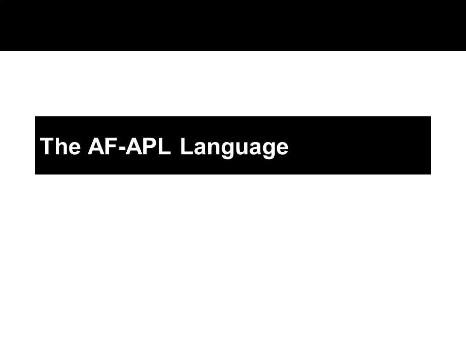 2003 © ChangingWorlds Ltd. The AF-APL Language