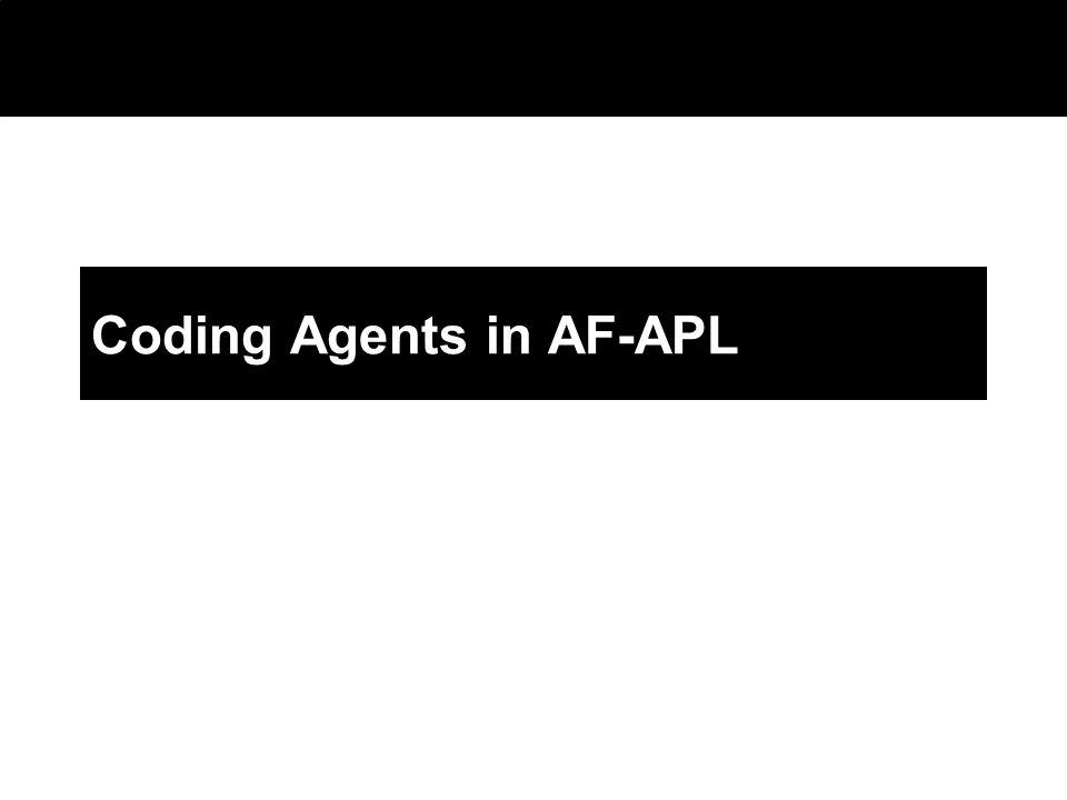 2003 © ChangingWorlds Ltd. Coding Agents in AF-APL