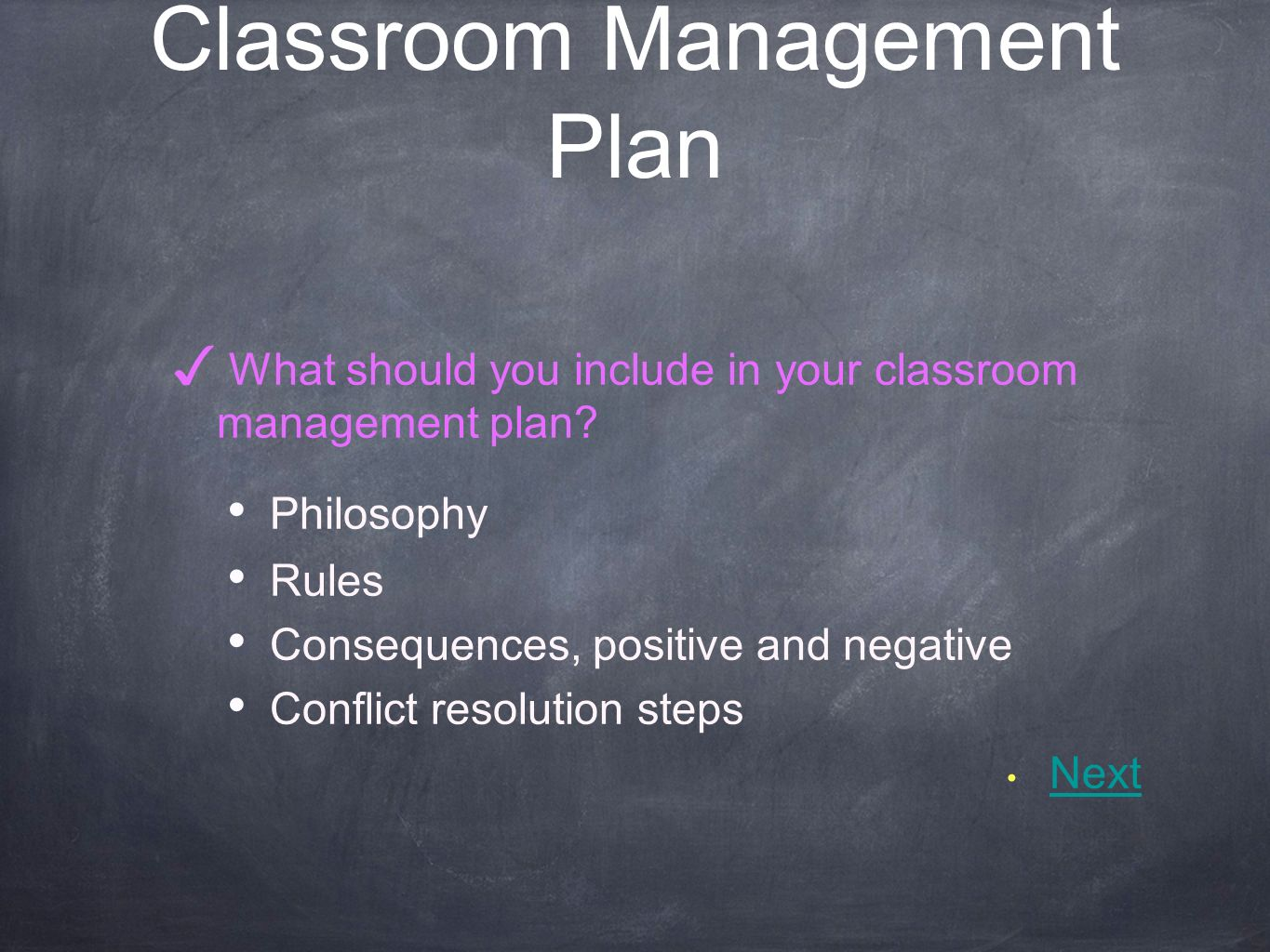 Classroom Management Plan What should you include in your classroom management plan.